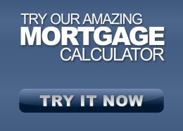 Try our Amazing Mortgage Calculator