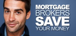 Mortgage Brokers Save You Money